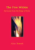 The Fire Within:sermons from the edge of exile, Allan Boesak